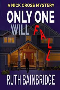 Only One Will Fall by Ruth Bainbridge
