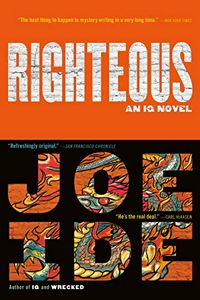 Righteous by Joe Ide