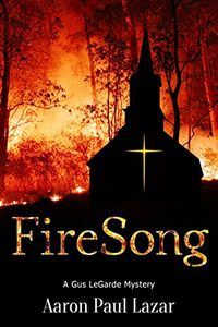 FireSong by Aaron Paul Lazar