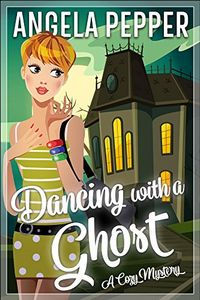 Dancing with a Ghost by Angele Pepper