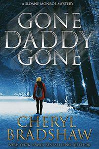 Gone Daddy Gone by Cheryl Bradshaw