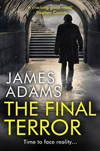 The Final Terror by James Adams