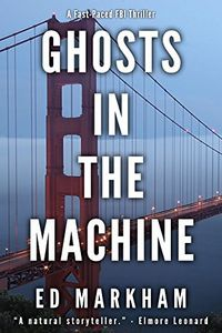 Ghosts in the Machine by Ed Markham