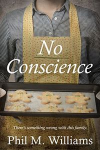 No Conscience by Phil M. Williams