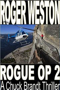 Rogue Op II by Roger Weston