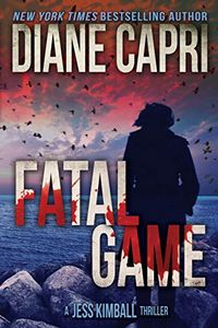 Fatal Game by Diane Capri