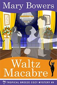 Waltz Macabre by Mary Bowers
