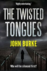 The Twisted Tongues by John Burke