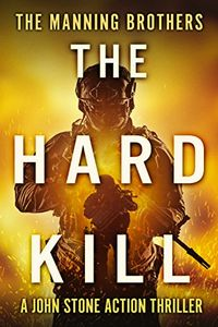 The Hard Kill by Allen Manning
