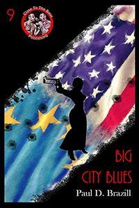 Big City Blues by Paul D. Brazill