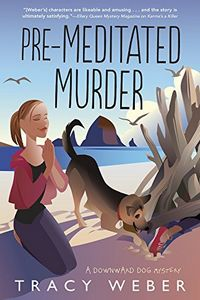 Pre-Meditated Murder by Tracy Weber