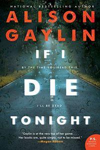If I Die Tonight by Alison Gaylin