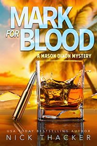 Mark for Blood by Nick Thacker