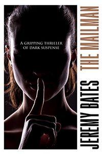 The Mailman by Jeremy Bates
