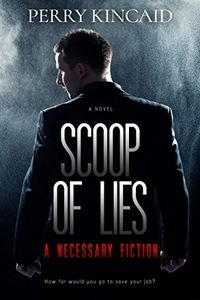 Scoop of Lies by Perry Kincaid