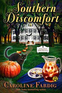 Southern Discomfort by Carlline Fardig