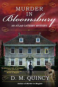 Murder in Bloomsbury by D. M. Quincy
