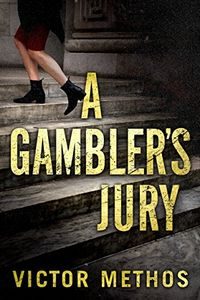 A Gambler's Jury by Victor Methos