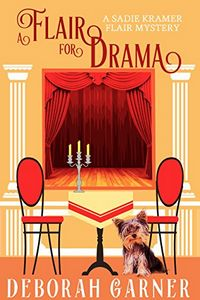 A Flair for Drama by Deborah Garner