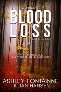 Blood Loss by Ashley Fontainne and Lillian Hansen