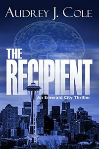 The Recipient by Audrey J. Cole