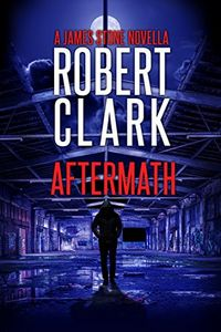Aftermath by Robert Clark