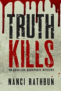 Truth Kills by Nanci Rathbun