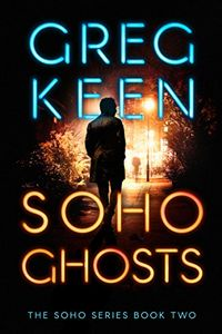Soho Ghosts by Greg Keen