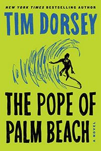 The Pope of Palm Beach by Tim Dorsey