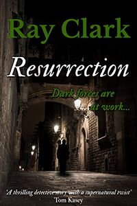 Resurrection by Ray Clark
