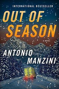 Out of Season by Antonio Manzini