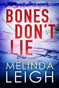 Bones Don't Lie by Melinda Leigh