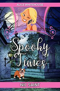 Spooky Times by Nic Saint