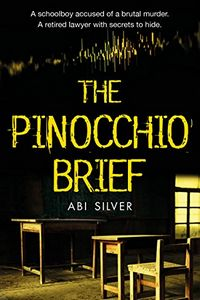 The Pinocchio Brief by Abi Silver