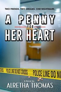 A Penny for Her Heart by Alretha Thomas