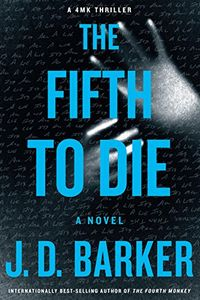 The Fifth To Die by J. D. Barker