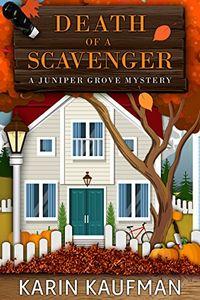 Death of a Scavenger by Karin Kaufman