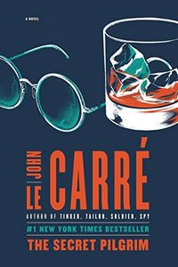 The Secret Pilgrim by John le Carre