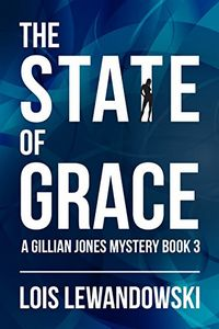 The State of Grace by Lois Lewandowski