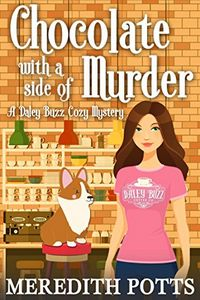 Chocolate with a Side of Murder by Meredith Potts