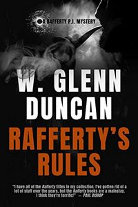 Rafferty's Rules by W. Glenn Duncan