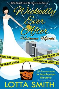 Wickedly Ever After by Lotta Smith