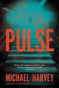 Pulse by Michael Harvey