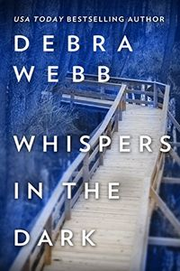 Whispers in the Dark by Debra Webb