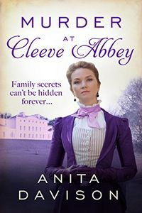 Murder at Cleeve Abbey by Anita Davison