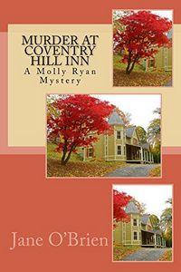 Murder at Coventry Hill Inn by Jane T. O'Brien