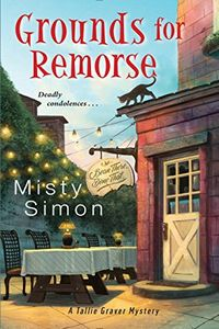 Grounds for Remorse by Misty Simon