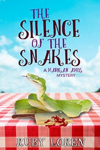 The Silence of the Snakes by Ruby Loren