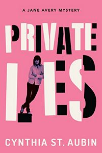Private Lies by Cynthia St. Aubin