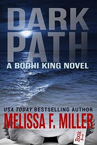 Dark Path by Melissa F. Miller